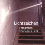 Ausstellung Lichtzeichen
